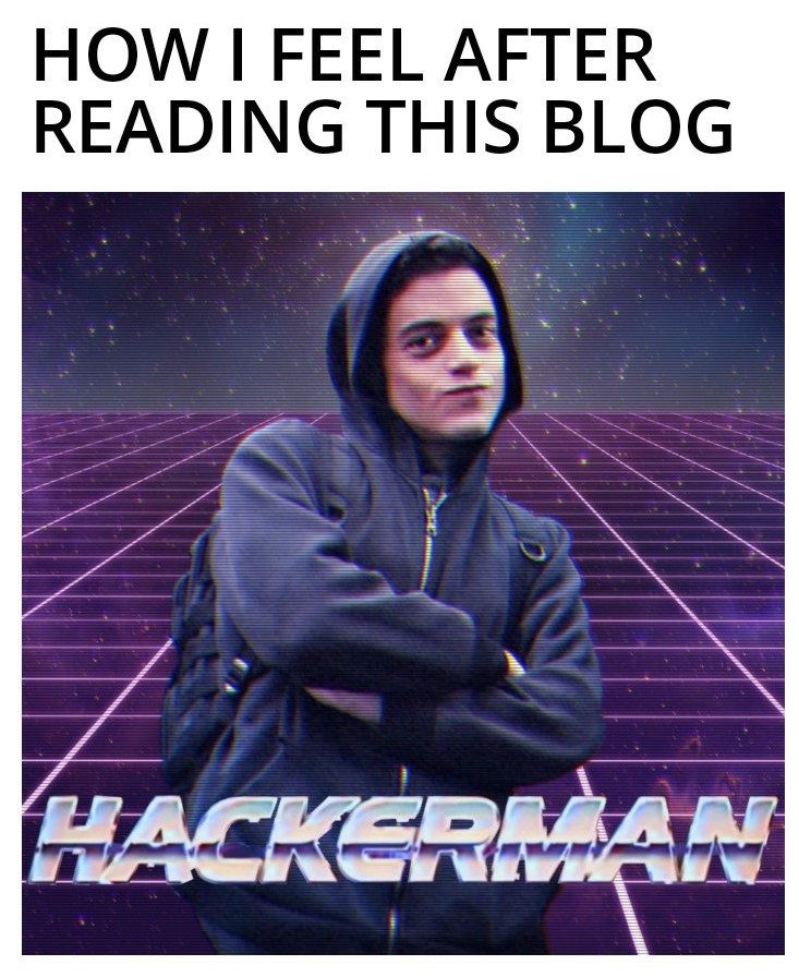 hackerman meme for how you feel when you read this article